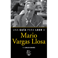 Una guía para leer a Mario Vargas Llosa (Spanish Edition)