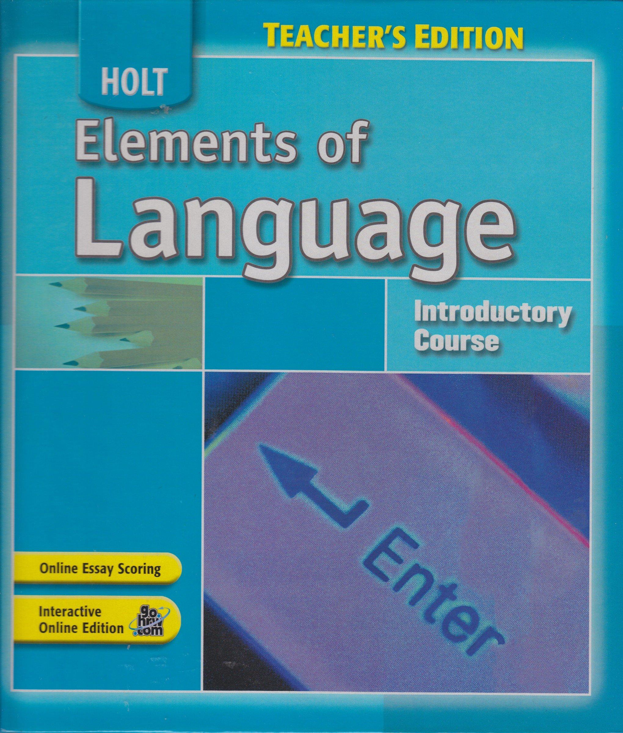 Holt elements of language teachers edition introductory course holt elements of language teachers edition introductory course et al lee odell 9780030796869 amazon books fandeluxe Choice Image