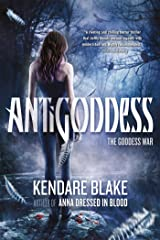 Antigoddess (The Goddess War) Paperback