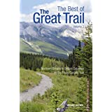 The Best of The Great Trail, Volume 2: British Columbia to Northern Ontario on the Trans Canada Trail