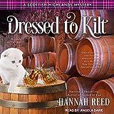 Dressed to Kilt: Scottish Highlands Mystery Series, Book 3