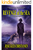 Revenge of the Sea (The Captain Shelby Trilogy Book 3)