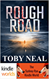 Sydney Rye: Rough Road (Kindle Worlds Novella)