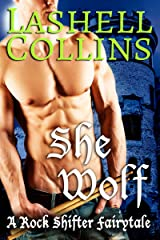 She Wolf (Rock Shifter Fairytales Book 3) Kindle Edition