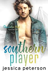 Southern Player: A Brother's Best Friend Romance (Charleston Heat Book 2) Kindle Edition