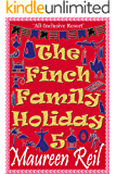 The Finch Family Holiday 5 (Comical Vacations)