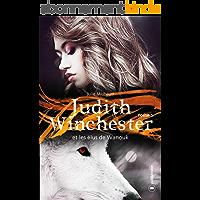 Judith Winchester et les élus de Wanouk - tome 1: Saga fantastique