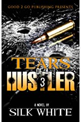 Tears of a Hustler PT. 3 Kindle Edition