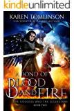A Bond of Blood and Fire (The Goddess and the Guardians Book 2)