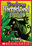 Goosebumps: Hall of Horrors #1: Claws! (Goosebumps Hall of Horrors)