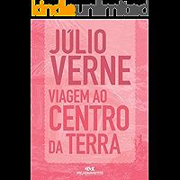 Viagem ao Centro da Terra: Texto adaptado (Júlio Verne)