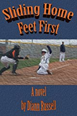 Sliding Home Feet First Kindle Edition