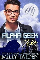 Alpha Geek: Zeke Kindle Edition
