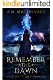 Remember the Dawn (Starsingers Book 1)