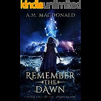 Remember the Dawn (Starsingers Book 1)