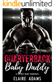 Quarterback Baby Daddy (A Secret Baby Sports Romance)