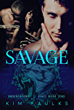 Savage (Underground Kings Book 0)