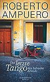 Der letzte Tango des Salvador Allende: Roman (German Edition)