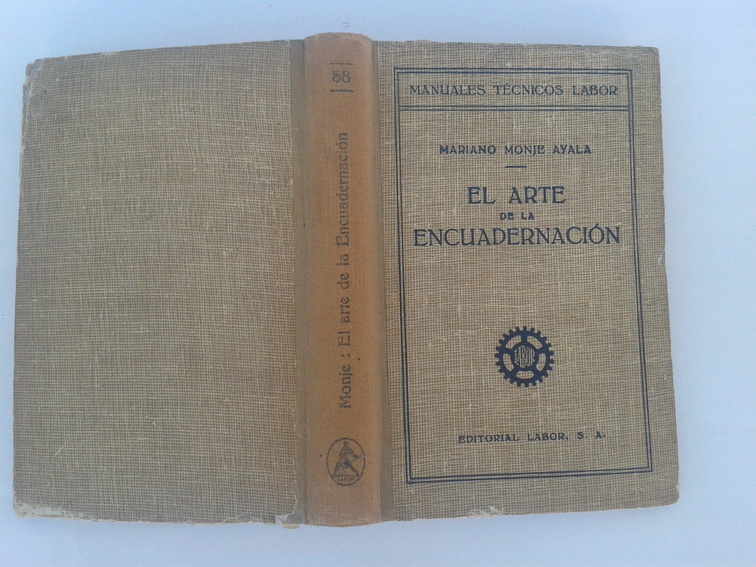 El arte de la encuadernación: Mariano Monje Ayala: Amazon ...