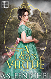 A Lady's Virtue (Everton Domestic Society Book 3)