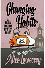 Changing Habits: A Short Story (A Giulia Driscoll Mystery) Kindle Edition