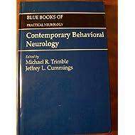 Contemporary Behavioral Neurology: Blue Books of Practical Neurology, Volume 16 (Blue Books of Practical Neurology, 16)