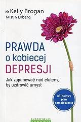 Prawda o kobiecej depresji (Polish Edition) Paperback