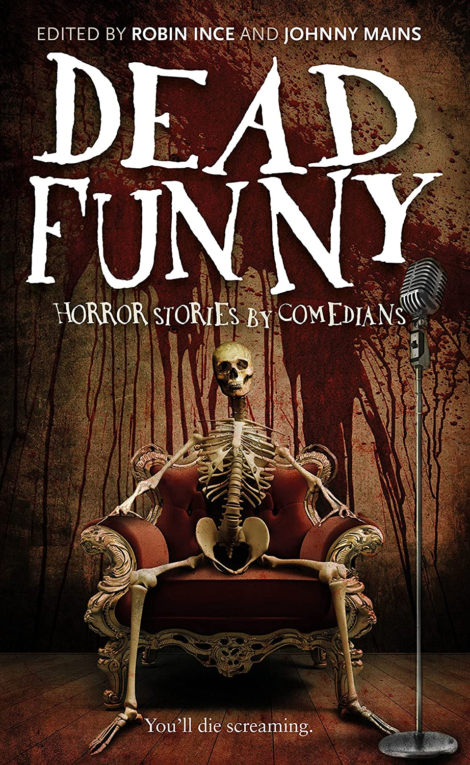 Dead Funny: Horror Stories by Comedians (English Edition ...