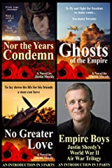 Empire Boys: Justin Sheedy's World War II Air War Trilogy - An Introduction in Three Parts Kindle Edition