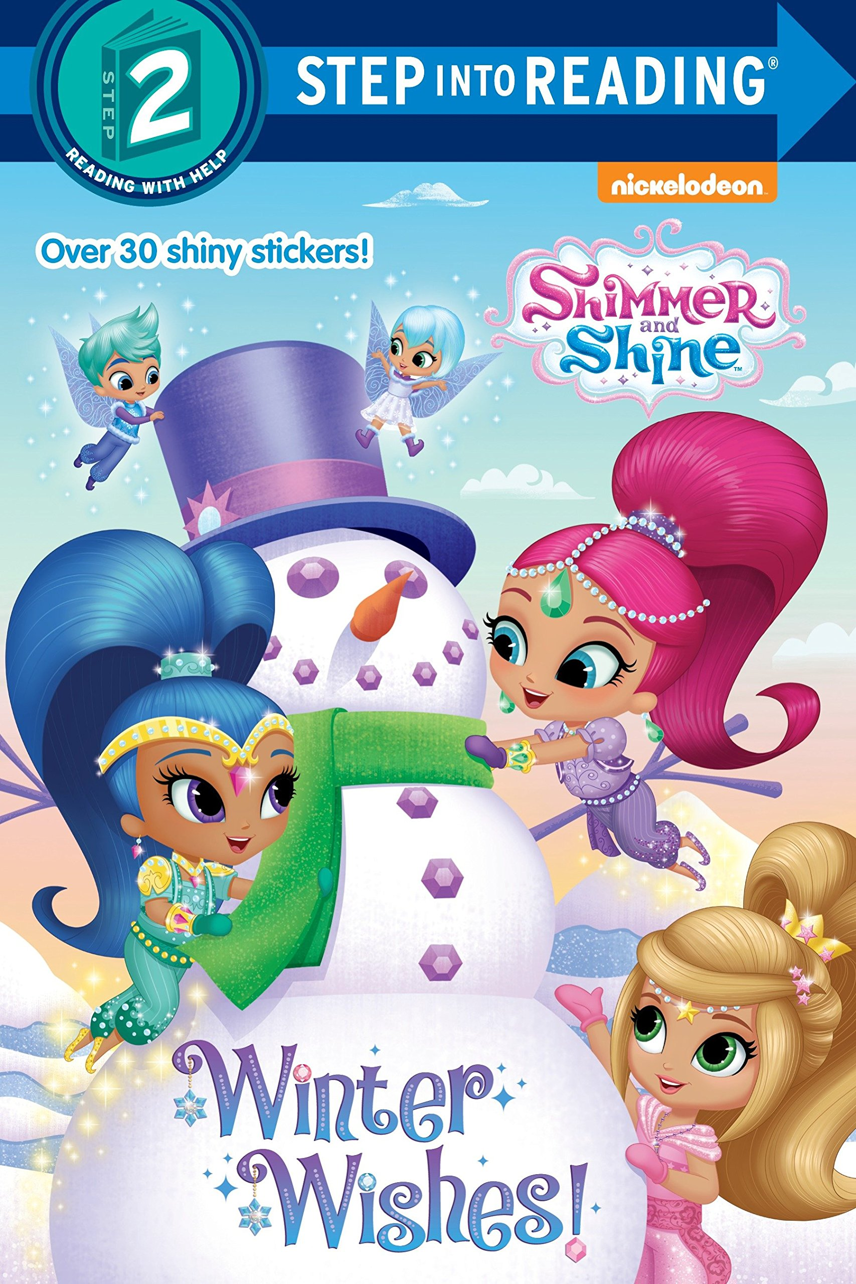 Winter Wishes Shimmer And Shine Step Into Reading Kristen L