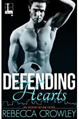 Defending Hearts (An Atlanta Skyline Novel Book 2)