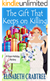 The Gift That Keeps on Killing (A Grace Holliday Cozy Mystery Book 6)