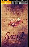 Sand: Part 3 - Return to Danvar