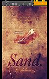 Sand: Part 3 - Return to Danvar (English Edition)
