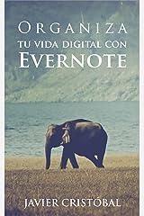 Organiza tu vida digital con Evernote (Productividad digital) (Spanish Edition) Kindle Edition