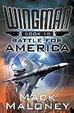Battle for America (Wingman Book 18)