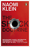 The Shock Doctrine: The Rise of Disaster Capitalism (English Edition)