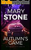 Autumn's Game (Autumn Trent Series Book 1)