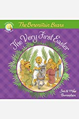 The Berenstain Bears The Very First Easter (Berenstain Bears/Living Lights: A Faith Story) Kindle Edition