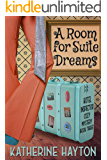 A Room for Suite Dreams (A Hotel Inspector Cozy Mystery Book 3)