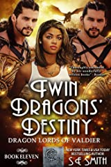Twin Dragons' Destiny: Dragon Lords of Valdier Book 11 Kindle Edition