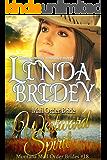 Mail Order Bride - Westward Spirit: Historical Western Cowboy Romance Novel (Montana Mail Order Brides Book 18)