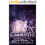 The Dragon Loremaster (Scrolls of Fire Book 2)