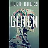 Glitch: A Short Story