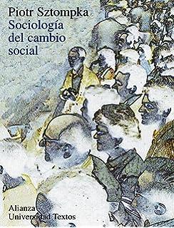 Sociologia del cambio social / The Sociology of Social Change (Alianza Universidad Textos / Alianza