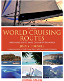World Cruising Routes: 1000 Sailing Routes in All Oceans of the World - 8th Edition (World Cruising Series)