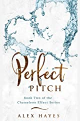 Perfect Pitch (The Chameleon Effect Book 2) Kindle Edition