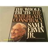 The whole truth: the Watergate conspiracy