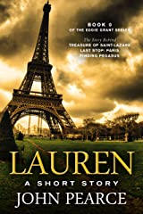 Lauren: A Short Story: The story behind Treasure of Saint-Lazare (Eddie Grant Book 0) Kindle Edition