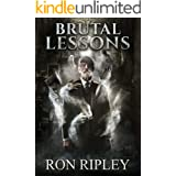Brutal Lessons: Supernatural Horror with Scary Ghosts & Haunted Houses (Haunted Village Series Book 6)